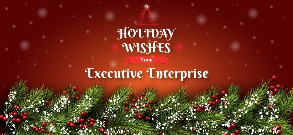Season's Greetings From Executive Enterprise