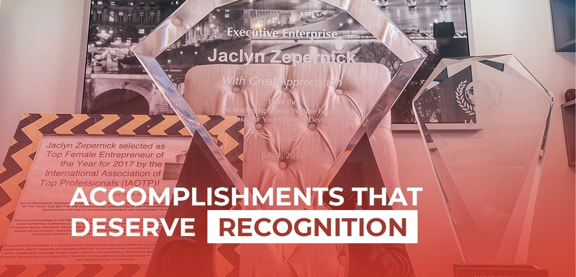 Accomplishments that Deserve Recognition - Executive Enterprise Blog - Direct Sales and Marketing Firm New York